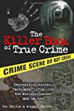 The Killer Book of True Crime