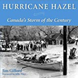 img - for Hurricane Hazel: Canada's Storm of the Century book / textbook / text book