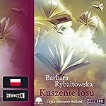 Kuszenie losu | Barbara Rybaltowska
