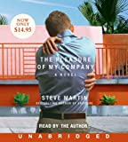 Steve Martin The Pleasure of My Company: A Novella