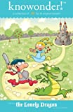 img - for The Lonely Dragon: a collection of 30 read aloud stories for kids (knowonder! stories) (Volume 1) book / textbook / text book