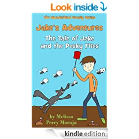 Jake's Adventures: Tale of Jake and the Pesky Flies (The Wunderkind Family)