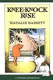 Kneeknock Rise (Sunburst Book) (0374442606) by Babbitt, Natalie