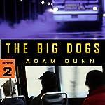 The Big Dogs | Adam Dunn