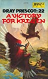A Victory for Kregen (Dray Prescot No. 22) (0879975326) by Alan Burt Akers