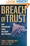 Breach of Trust: How Washington Turns...