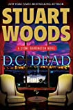img - for Stuart Woods'sD.C. Dead (Stone Barrington) [Hardcover]2011 book / textbook / text book