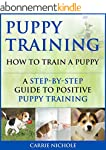Puppy Training: How To Train a Puppy:...