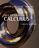 Bundle: Multivariable Calculus, 8th + Enhanced WebAssign Homework Only One-Term Printed Access Card for Multiple-Term Math and Science (0538462868) by Larson, Ron