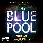 The Blue Pool | Siobhán MacDonald