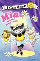 Mia and the Daisy Dance (My First I Can Read)