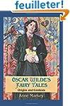 Oscar Wilde's Fairy Tales: Origins an...