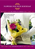 Power of Flowers: Flowers for Your Birthday [DVD] [Import]