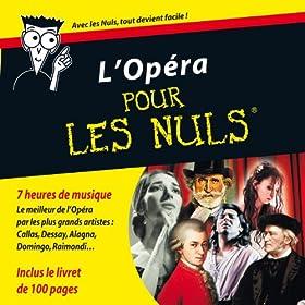 L'opéra pour les nuls [+digital booklet]