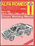J. H. Haynes Alfa Romeo Alfasud/Sprint 1974-88 Owner's Workshop Manual (Service & repair manuals)