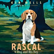 Rascal: A Dog and His Boy | [Ken Wells]