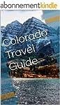 Colorado Travel Guide (English Edition)