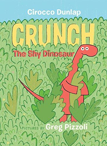 Crunch, The Shy Dinosaur [Dunlap, Cirocco] (Tapa Dura)