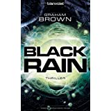 "Black Rain: Thrillervon ""Graham Brown"""