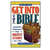 How to Get Into the Bible ~ Stephen M. Miller