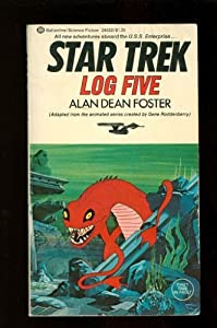Star Trek Log Five by Alan Dean Foster