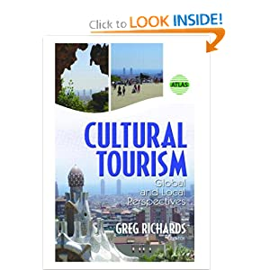 Cultural Tourism: Global And Local Perspectives Greg Richards