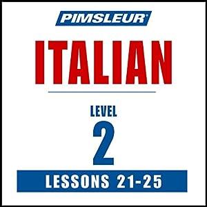Italian Level 2 Lessons 21-25 Audiobook