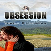 Obsession Audiobook by Sharon Buchbinder Narrated by Elizabeth Tebb