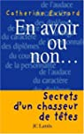 EN AVOIR OU NON : SECRETS D'UN CHASSE...