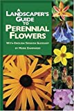 A Landscapers Guide to Perennial Flowers