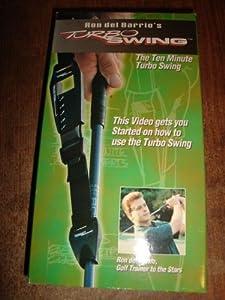 Ron del Barrio's TURBO SWING: The Ten Minute Turbo Swing