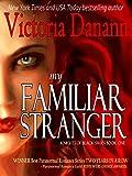 My Familiar Stranger (Knights of Black Swan Book 1)