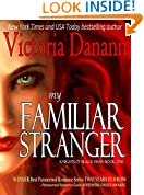 My Familiar Stranger: A Paranormal Romance (Knights of Black Swan Book 1)