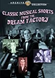 echange, troc Classic Musical Shorts From the Dream Factory [Import USA Zone 1]