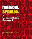 Medical Spanish: Conversational Approach