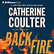 Backfire: An FBI Thriller, Book 16 | [Catherine Coulter]