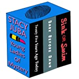 Young Ladies of Mystery Boxed Set ~ Stacy Juba