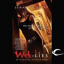 Web of Lies: Elemental Assassin, Book 2 (       UNABRIDGED) by Jennifer Estep Narrated by Lauren Fortgang