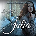 A Song for Julia (Thompson Sisters) (       UNABRIDGED) by Charles Sheehan-Miles Narrated by Jack Wallen, Alana Rader