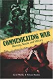 img - for Communicating War: Memory, Media & Military book / textbook / text book