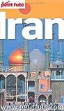 echange, troc Dominique Auzias, Jean-Paul Labourdette, Collectif - Le Petit Futé Iran