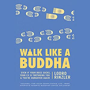Walk like a Buddha Audiobook