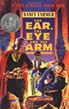 The Ear, the Eye, and the Arm (0140376410) by Nancy Farmer