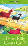 Ladybird Tales: The Three Billy Goats Gruff Vera Southgate