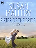 Sister of the Bride (Fools Gold)