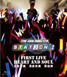 "THE IDOLM@STER STATION!!! First Live ""HEART AND SOUL"" [Blu-ray]"