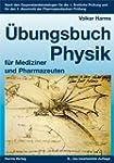 �bungsbuch Physik: f�r Mediziner und...