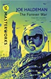 Joe Haldeman The Forever War (S.F. MASTERWORKS)