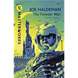 The Forever War (S.F. MASTERWORKS)by Joe Haldeman