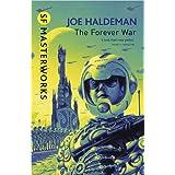 The Forever War (S.F. MASTERWORKS)by Joe Haldeman